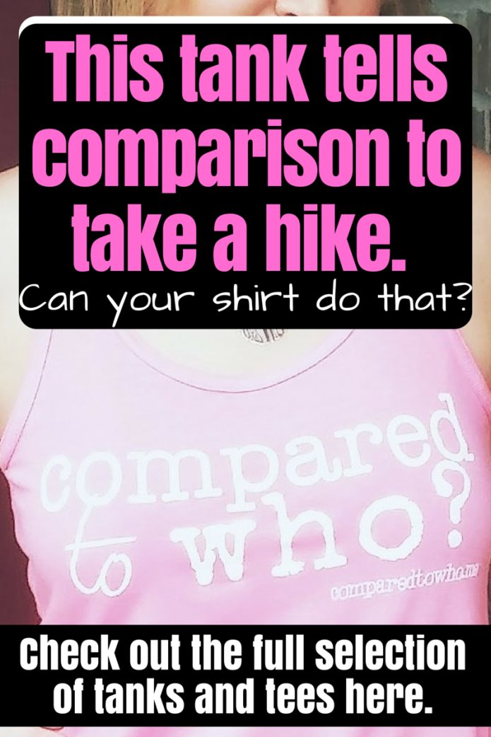 Compared to who.me tank top