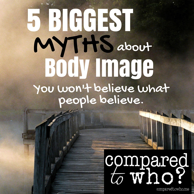 Five BIG Myths About Body Image