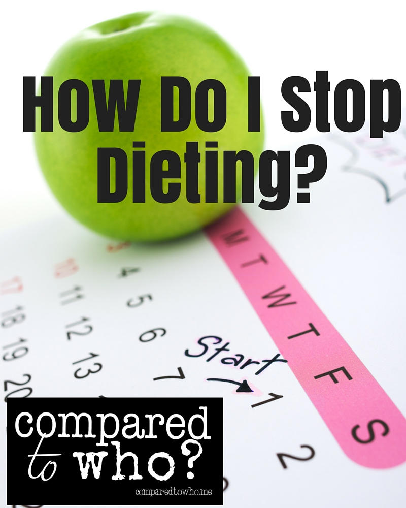how can i stop dieting