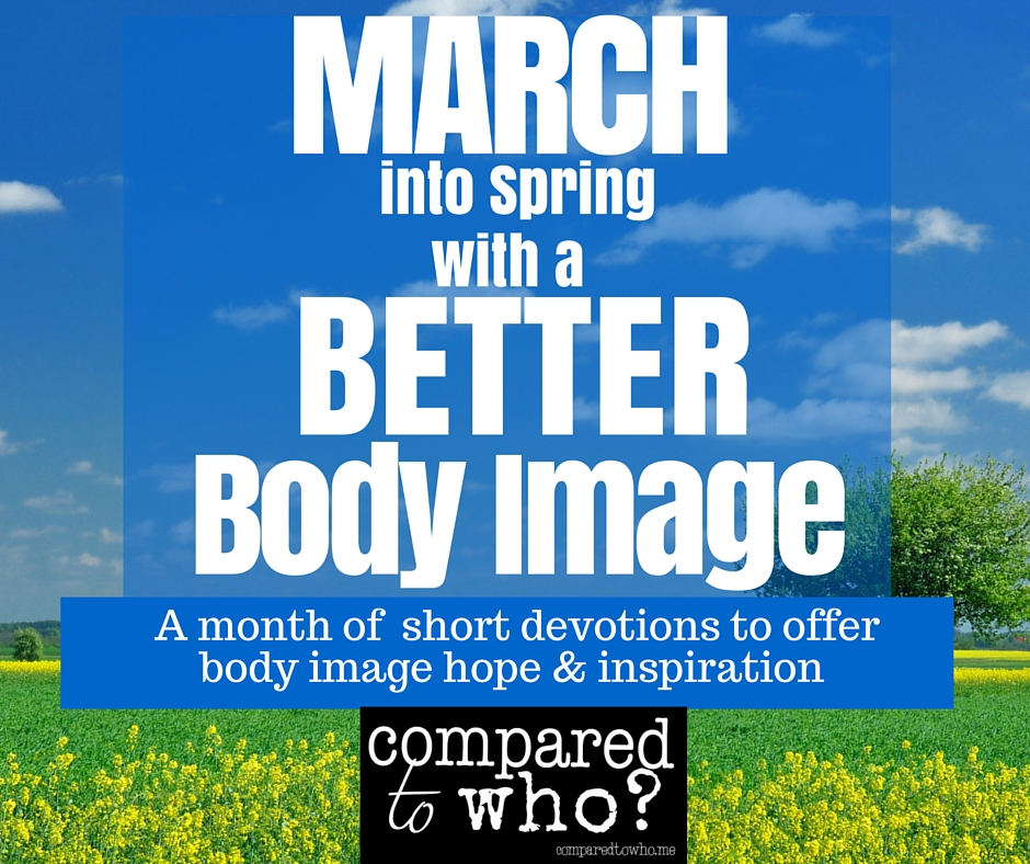 New March Series:: One Word Devotionals to Improve Your Body Image