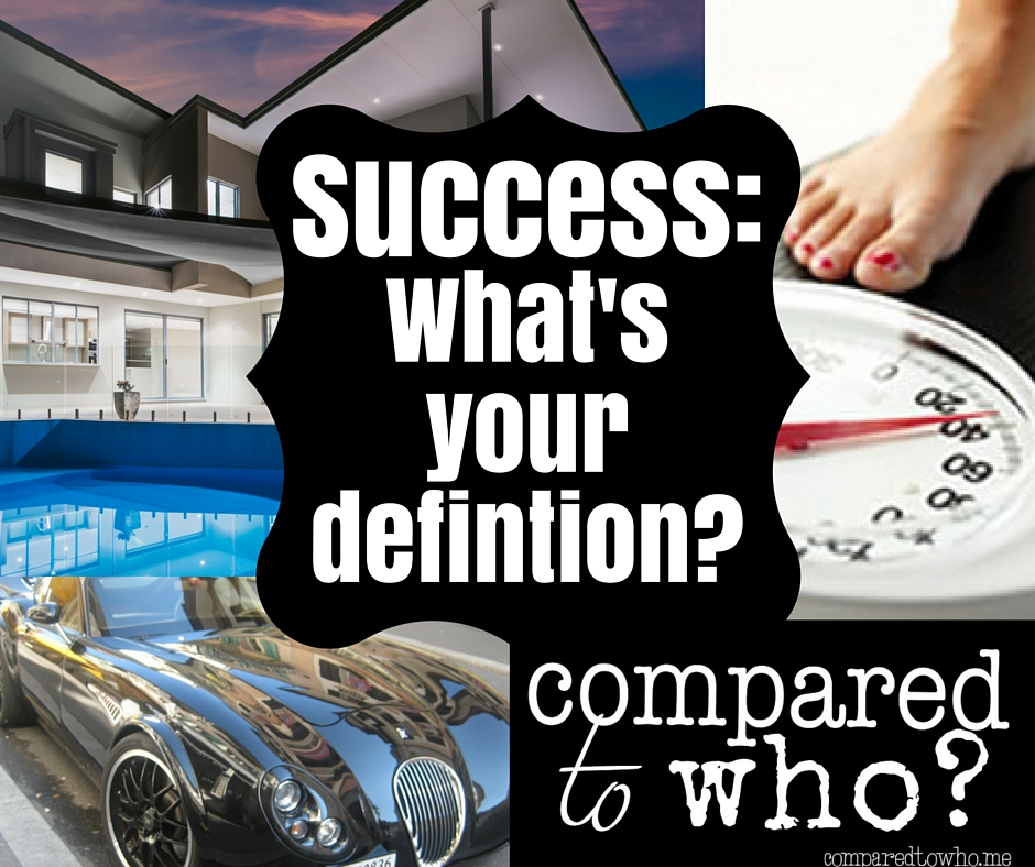 Success:: What's Your Definition?