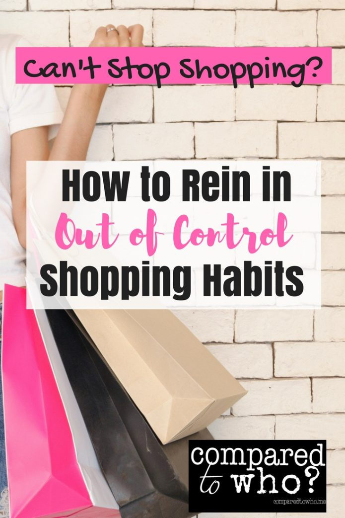 How to rein in out of control shopping habits!