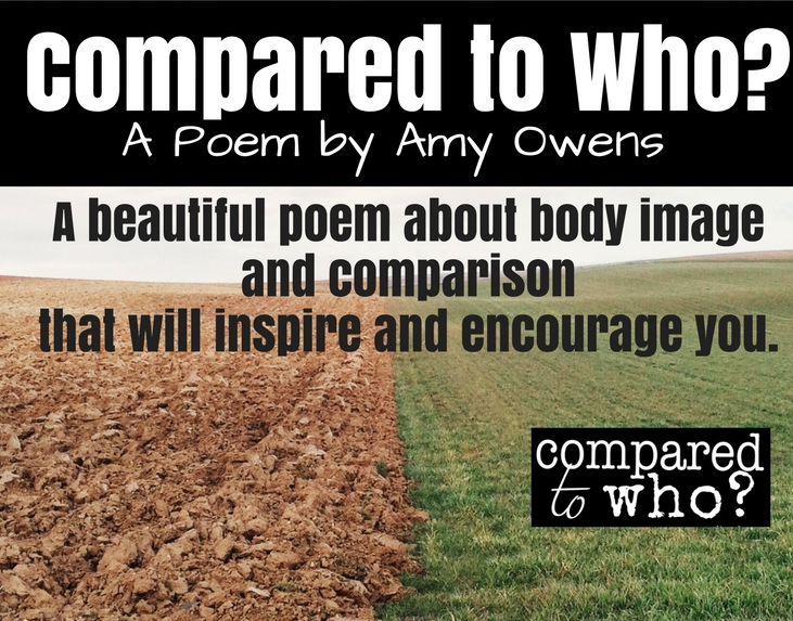 compared to who poem on body image and comparison