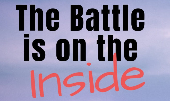The Battle's on the Inside: One Woman's Story of Growing to Worry Less about Body Image Issues