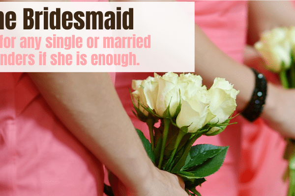 Christian woman who doesn't feel good enough bride of christ