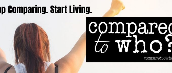 stop comparing. start living