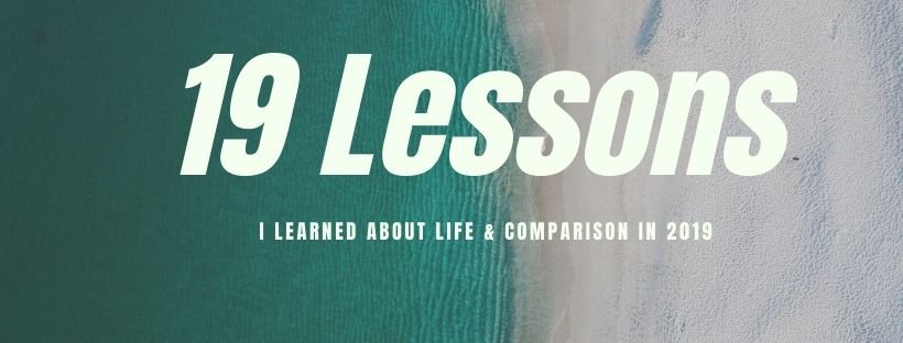 19 Lessons I Learned in 2019