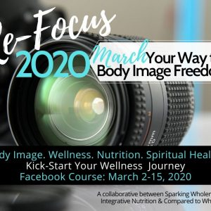 reFOCUS 2020 March body image course
