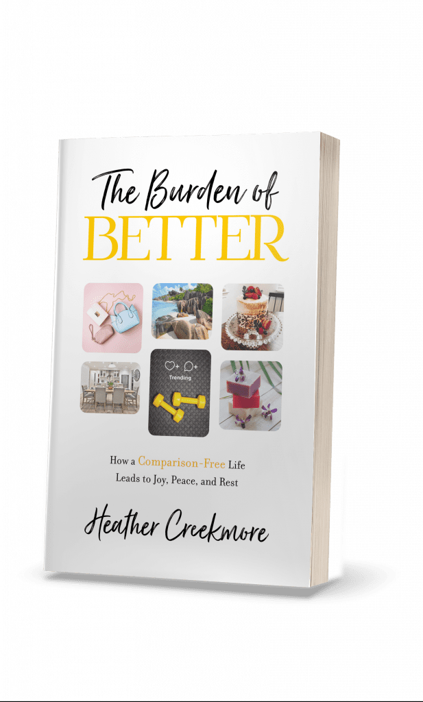 Burden of Better amazing book for Christian women on comparison and comparing self to others and how to stop
