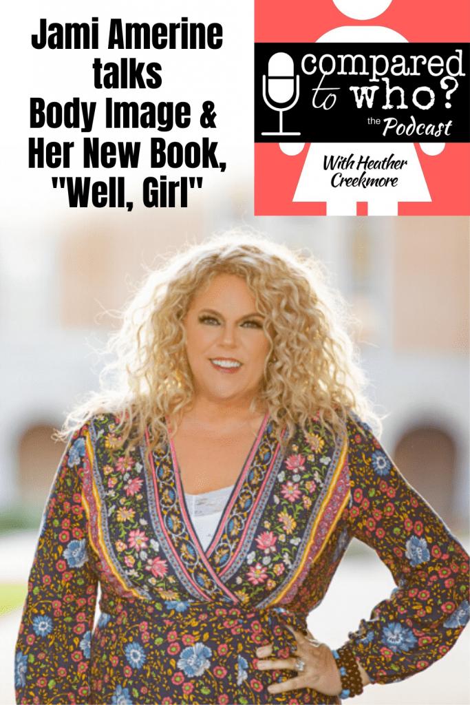 Jami Amerine on her new book: Well, Girl