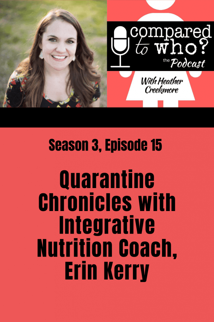 Erin Kerry on dieting during quarantine