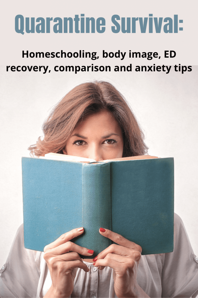 tips for dealing with anxiety, comparison, and homeschooling during quarantine
