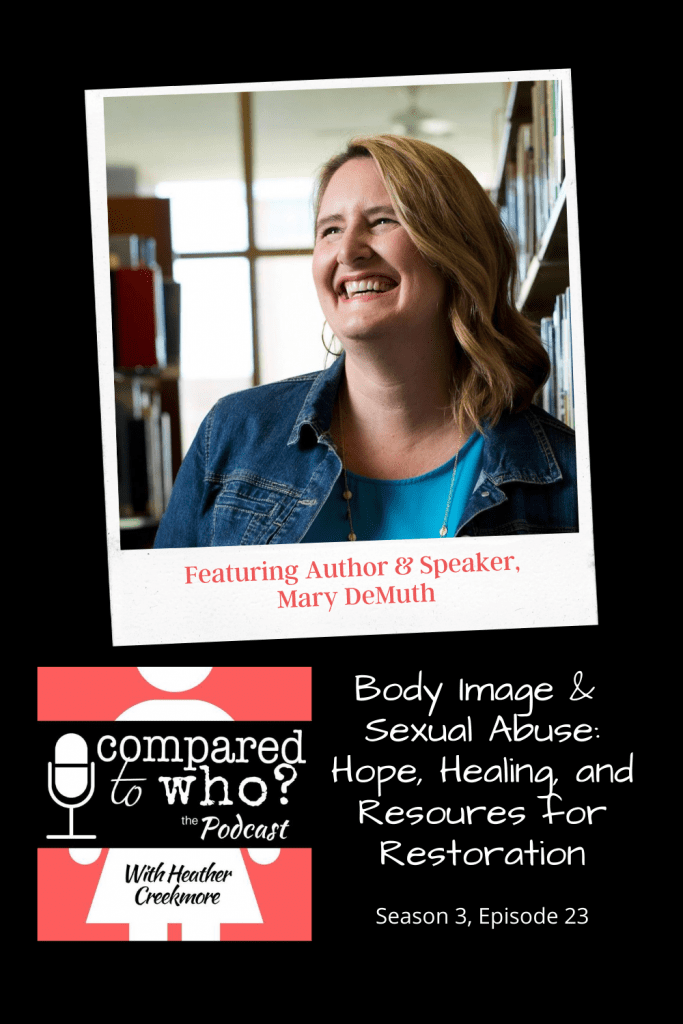 Body Image and Sexual Abuse: Hope and Healing