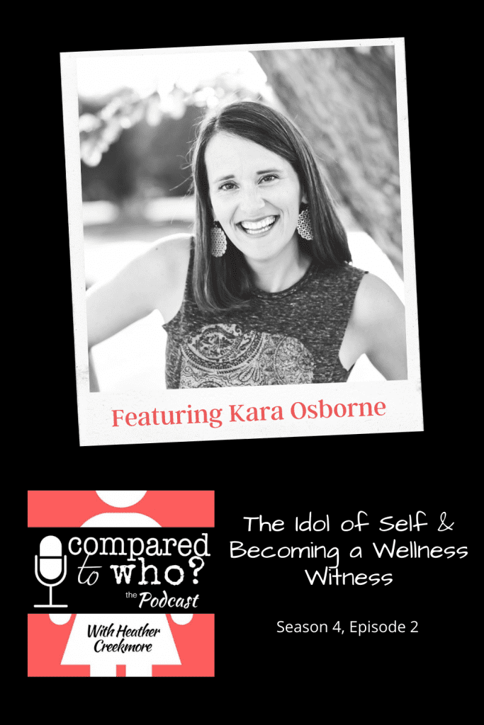 the idol of self and becoming a wellness witness body improvement