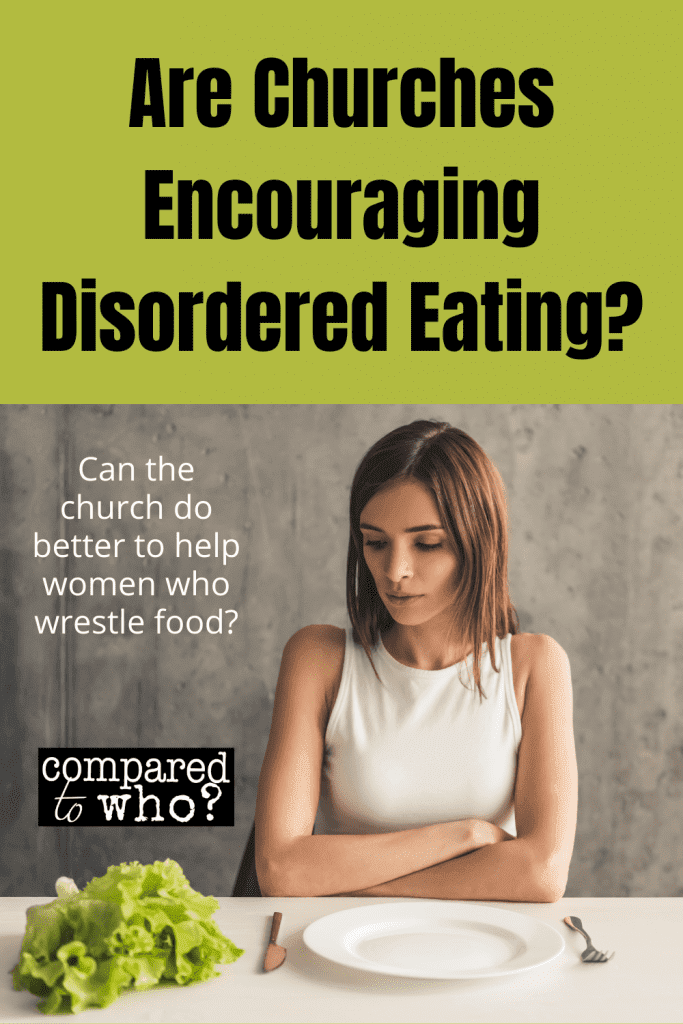 are churches encouraging disordered eating