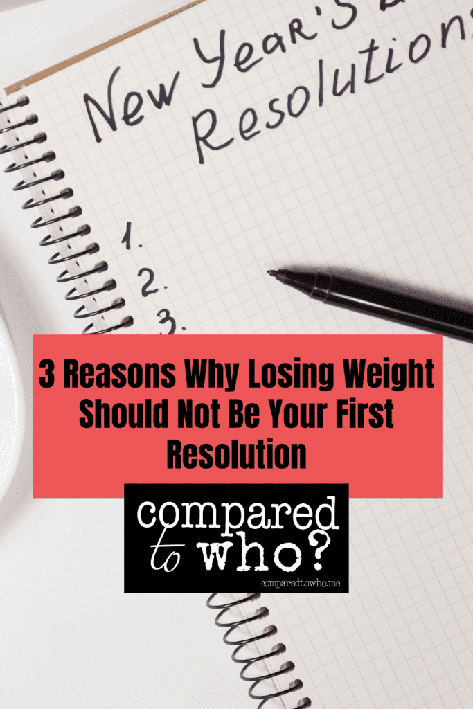 weight loss shouldn't be first new year's resolution