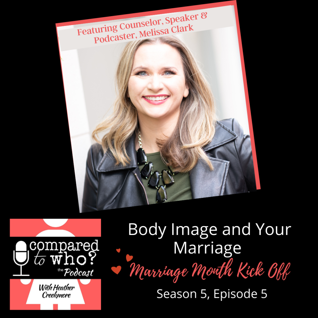 Body Image and Your Marriage with Melissa Clark