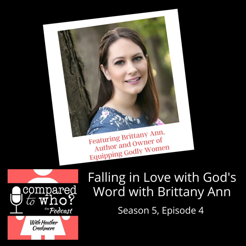Podcast: Falling in Love with God's Word with Author Brittany Ann