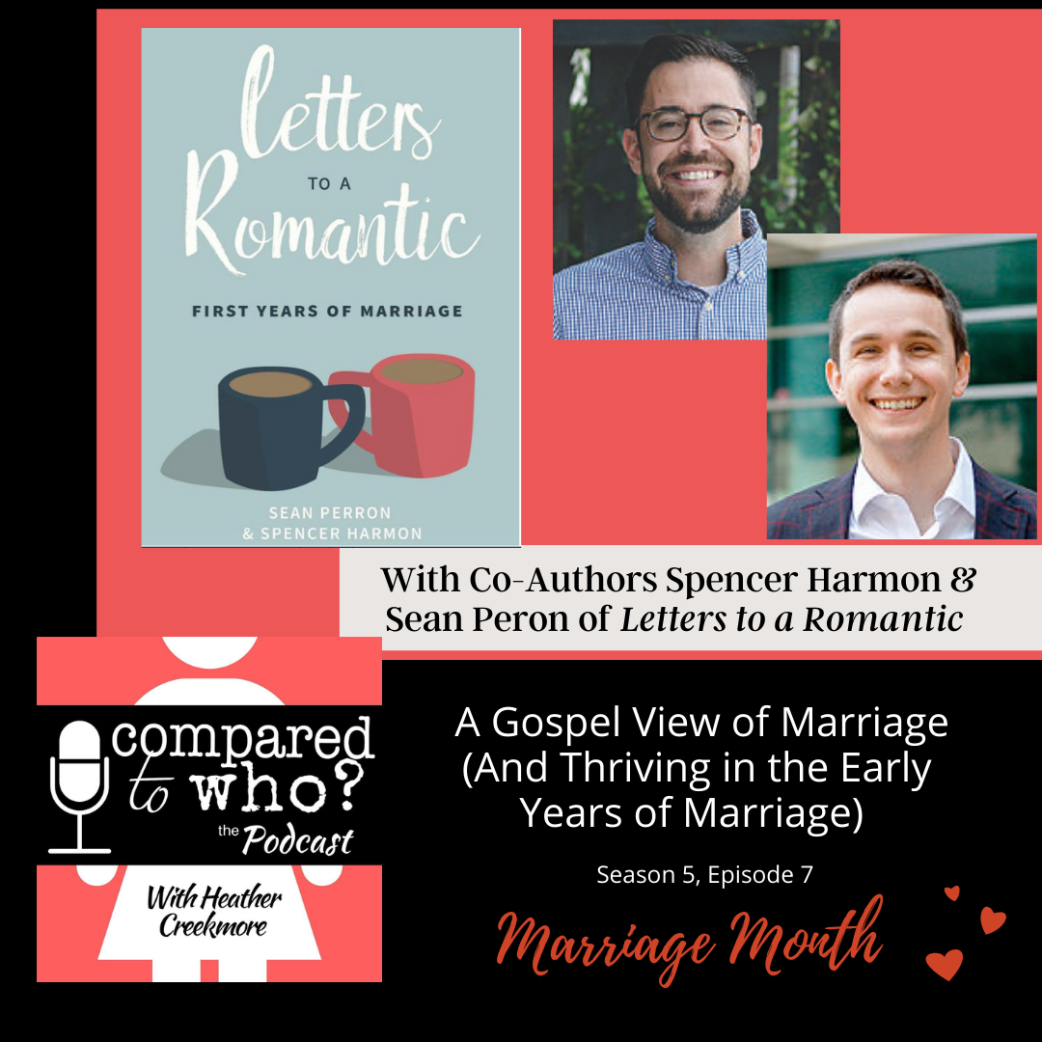 A Gospel View of Marriage w/Authors Spencer Harmon & Sean Perone