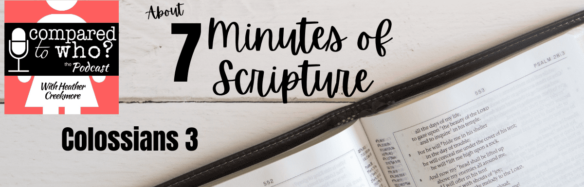 7 minutes of scripture colossians 3
