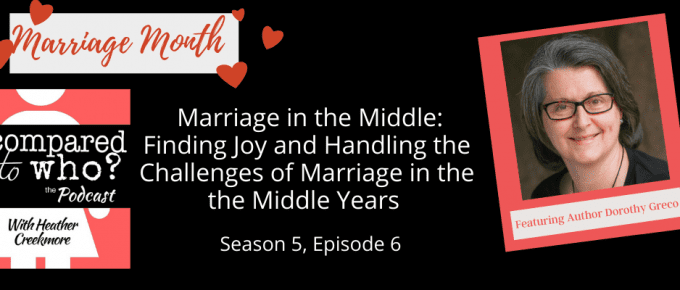 marriage in the middle years of life with Dorothy Greco
