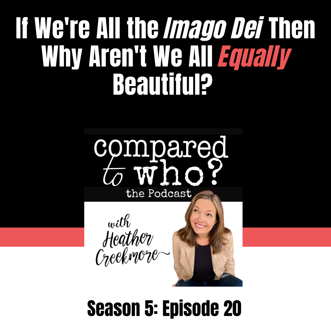 Podcast: Why Weren't We All Created Equally Beautiful? Listener Question