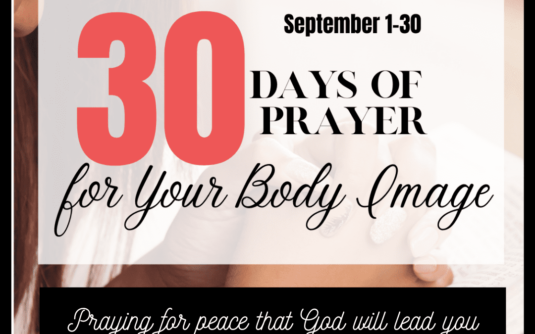 30 Days to Pray for Body Image: Day 3- Peace