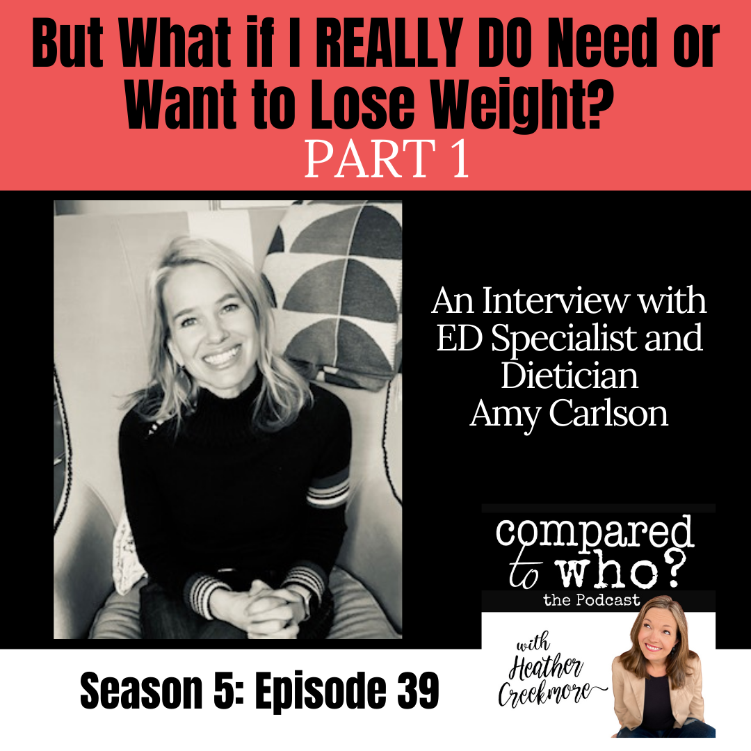 What if I Really Need or Want to Lose Weight? Feat. Amy Carlson